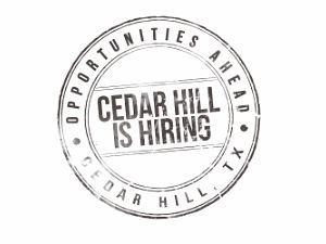 Cedar Hill is Hiring